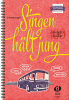 Singen hält jung - Textbuch